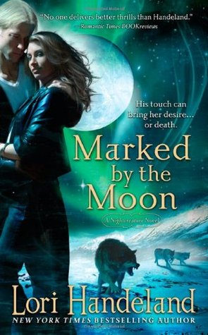 Marked by the Moon (Nightcreature, #9)