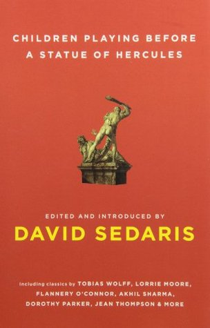 Children Playing Before a Statue of Hercules by David Sedaris