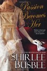 Passion Becomes Her (Becomes Her, #4)