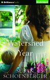 Watershed Year, A