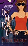 Over My Dead Body (Broken Heart, #5)