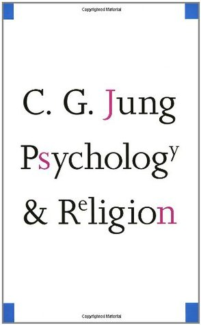 Psychology and Religion by C.G. Jung