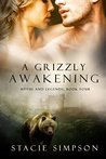 A Grizzly Awakening (Myths and Legends Book 4)