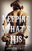Keeping What's His: Tate (Porter Brothers Trilogy, #1)