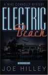 Electric Beach (A Mike Connolly Mystery, #3)
