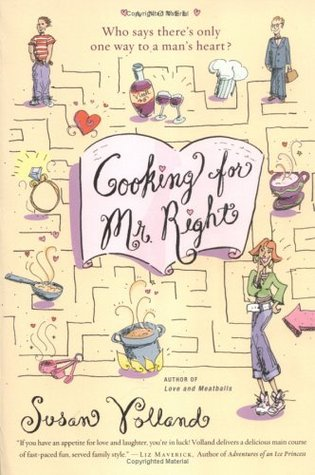 Cooking for Mr. Right by Susan Volland