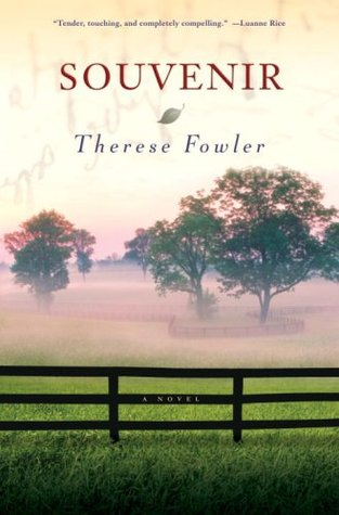 Souvenir by Therese Anne Fowler