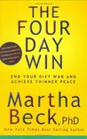 The Four Day Win: End Your Diet War and Achieve Thinner Peace