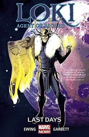 Loki: Agent of Asgard, Vol. 3: Last Days (Loki: Agent of Asgard, Volume 3)