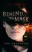 Behind the Mask: The Awakening (Behind the Mask, #1)