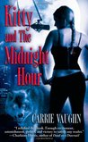 Kitty and the Midnight Hour (Kitty Norville #1)