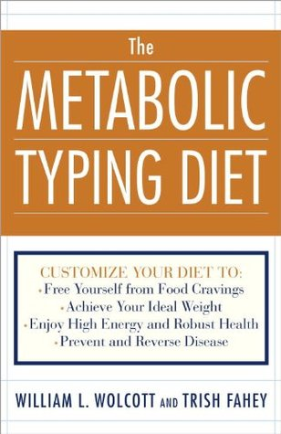 The Metabolic Typing Diet by William Linz Wolcott