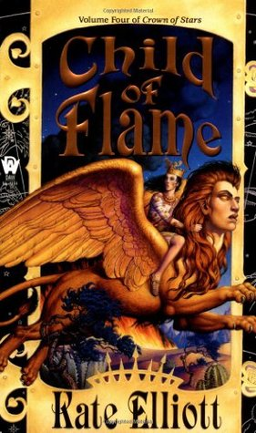 Child of Flame by Kate Elliott