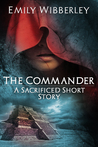The Commander (The Last Oracle, #1.5)