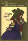 Twin Spell by Janet Lunn