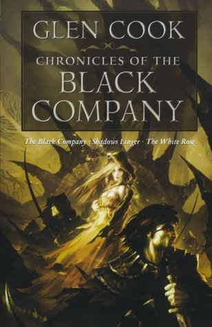 Chronicles of The Black Company (Volume 1) by Glen Cook (Omnibus, Books 01-03)