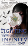 Fighting for Infinity (The Kindrily, #3)
