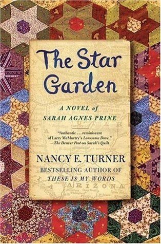 The Star Garden by Nancy E. Turner