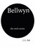 Bellwyn the Witch Stories