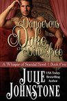 The Dangerous Duke of Dinnisfree (A Whisper of Scandal #5)