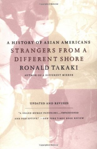 Strangers from a Different Shore by Ronald Takaki