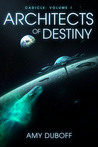 Architects of Destiny (Cadicle #1) by Amy DuBoff