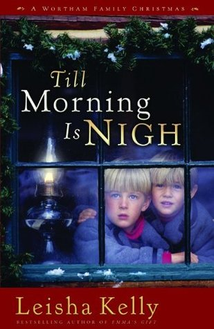 Till Morning Is Nigh (Country Road Chronicles #3)