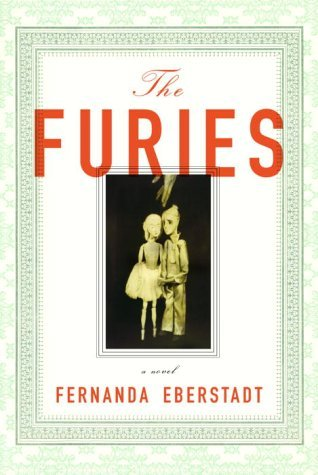 The Furies by Fernanda Eberstadt
