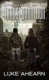 Transformation: Book Two of the Euphoria Z Series