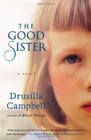 The Good Sister by Drusilla Campbell