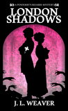 London Shadows (Penderry's Bizarre, #1)
