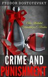 Crime and Punishment: Color Illustrated, Formatted for E-Readers (Unabridged Version)