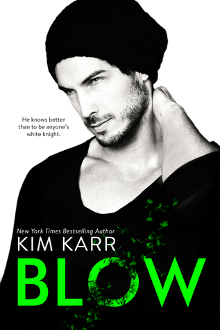 Blow (The Tainted Love Duet, #1)