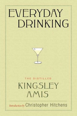 Everyday Drinking by Kingsley Amis