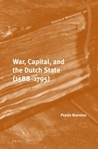 War, Capital, and the Dutch State by Pepijn Brandon
