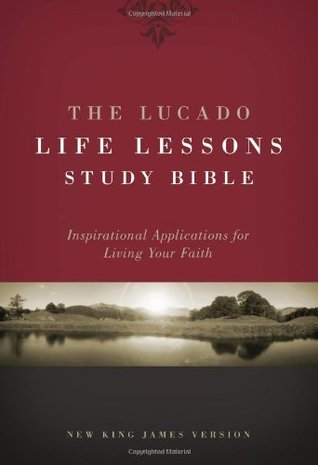 The Lucado Life Lessons Study Bible, NKJV by Anonymous