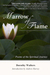 Marrow of Flame: Poems of t...