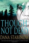 Though Not Dead (Kate Shugak, #18)