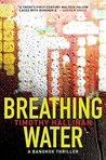 Breathing Water (Poke Rafferty Mystery, #3)