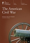 The American Civil War (Great Courses, #885)