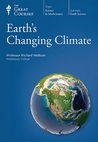 Earth's Changing Climate (Great Courses, #1219)