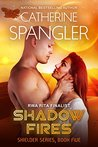 Shadow Fires (Shielder Series Book 5)