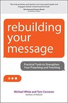 Rebuilding Your Message: Practical Tools to Strengthen Your Preaching and Teaching (Rebuilt Parish)