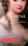 Lucia: A Venetian Life in the Age of Napoleon
