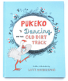 Pukeko Dancing on the Old Dirt Track by Lotte Wotherspoon