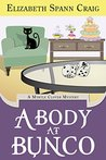 A Body at Bunco (Myrtle Clover Cozy Mysteries #8)