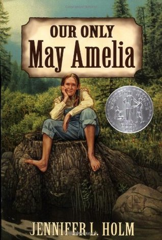Our Only May Amelia by Jennifer L. Holm