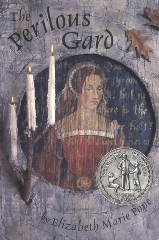 The Perilous Gard by Elizabeth Marie Pope
