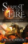 Serpent of Fire (The Cloud Warrior Saga #6)