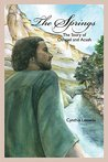 The Springs: The Story of Othniel and Acsah (Conquest of Canaan Book 2)